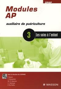 Modules AP, Auxiliaire de Puériculture - Module 3, les soins à lenfant.pdf