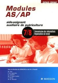 GERACFAS et Marie-Odile Rioufol - Modules AS/AP 7 et 8 - Transmission des informations, Organisation du travail.