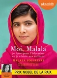 Malala Yousafzai - Moi, Malala. 1 CD audio MP3