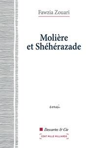 Fawzia Zouari - Molière et Shéhérazade.