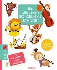 Sophie Verhille - Mon coffret sonore des instruments de musique.