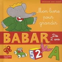 Hachette et Jean-Claude Gibert - Mon livre pour grandir.