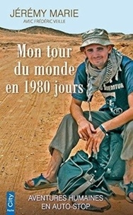 Jérémy Marie et Frédéric Veille - Mon tour du monde en 1980 jours.