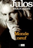 Julos Beaucarne - Monde neuf.