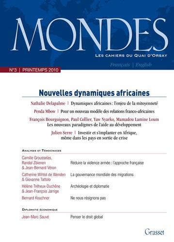 Nathalie Delapalme et François Bourguignon - Mondes N° 3, Printemps 2010 : Nouvelles dynamiques africaines.