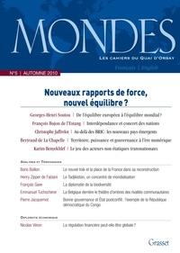Georges-Henri Soutou et François Bujon de l'Estang - Mondes N° 5, Automne 2010 : Nouveau rapports de force, nouvel équilibre ?.