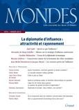 Nicolas Tenzer et Guillaume Devin - Mondes N° 9, Hiver 2011-201 : Enjeux et vecteurs de la diplomatie d'influence.