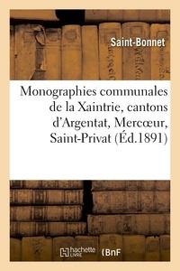 Saint-Bonnet - Monographies communales de la Xaintrie, cantons d'Argentat, Mercoeur, Saint-Privat.