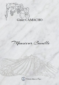 Giner Camacho - Monsieur Camille.