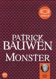 Patrick Bauwen - Monster. 2 CD audio MP3