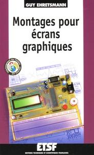 Guy Ehretsman - Montages pour écrans graphiques.