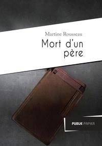Martine Rousseau - Mort d'un père.