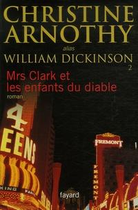Christine Arnothy - Mrs Clark et les enfants du diable.