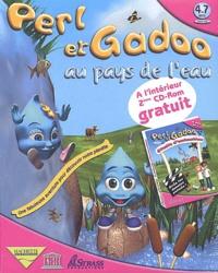Collectif - Perl et Gadoo au pays de l'eau - 2 CD-ROM.