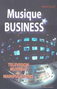 Hubert Allin - Musique business.