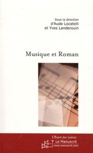 Aude Locatelli et Yves Landerouin - Musique et Roman.
