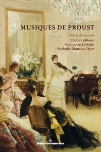 Cécile Leblanc et Françoise Leriche - Musiques de Proust.