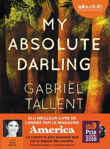 Gabriel Tallent - My Absolute Darling. 2 CD audio MP3