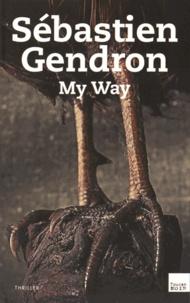 Sébastien Gendron - My Way.