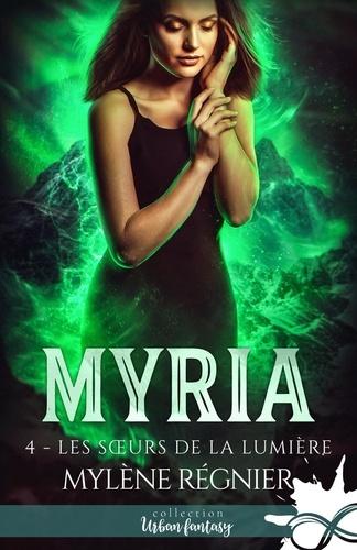 Myria Tome 4 Les soeurs de la lumière