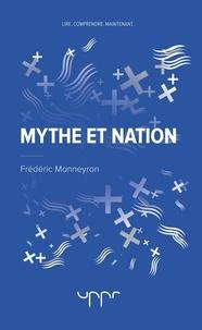 Frédéric Monneyron - Mythe et nation.