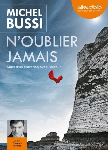 Michel Bussi - N'oublier jamais. 1 CD audio MP3