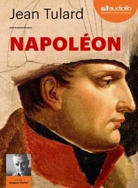 Jean Tulard - Napoléon ou le mythe du sauveur. 2 CD audio MP3