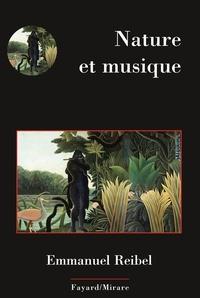 Emmanuel Reibel - Nature et musique.