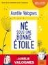 Aurélie Valognes - Né sous une bonne étoile - Suivi d'un entretien avec l'auteure. 1 CD audio MP3