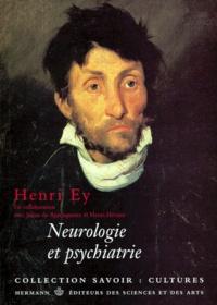 Henri Hécaen et Henri Ey - Neurologie et psychiatrie.