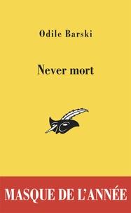 Odile Barski - Never mort.