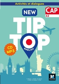 Fanny Bascou et Joanna Herter - New Tip Top English CAP A2 - Activités et dialogues. 1 CD audio MP3