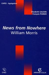 Elizabeth Gaudin et François Poirier - News from Nowhere - William Morris.