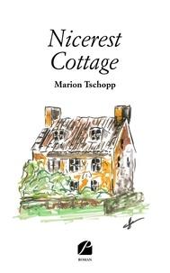 Marion Tschopp - Nicerest Cottage.