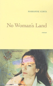 Marianne Costa - No womans's land.