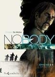 Christian de Metter - Nobody Saison 1 Episode 2 : Rouler avec le diable.