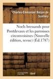 Charles-Emmanuel Borjon de scellery - Noels bressands pour Pontdevaux et les parroisses circonvoisines . Nouvelle édition, revue.