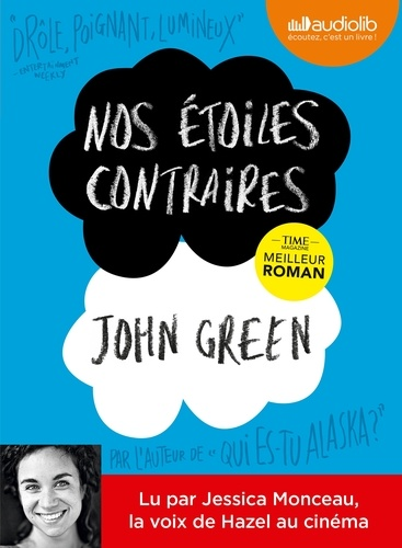 John Green - Nos étoiles contraires. 1 CD audio MP3