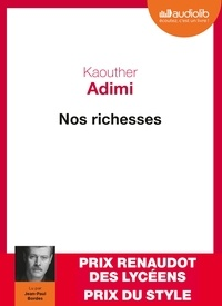 Kaouther Adimi - Nos richesses. 1 CD audio MP3