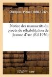Pierre Champion - Notice des manuscrits du procès de réhabilitation de Jeanne d'Arc.