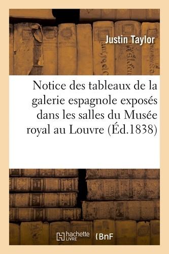 Notice des tableaux de la galerie espagnole exposés dans les salles du Musée royal au Louvre