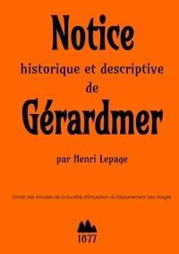 Henri Lepage - Notice historique et descriptive de Gérardmer.