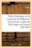 Prost - Notice historique sur la commune de Saint-Bonnet-le-Courreau, canton de St-Georges-en-Couzan Loire.