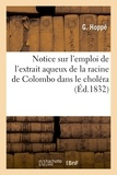 G Hoppé - Notice sur l'emploi de l'extrait aqueux de la racine de Colombo dans le choléra.