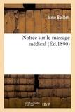 Baillet - Notice sur le massage médical.