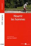 Jean-Paul Charvet et François Carré - Nourrir les hommes.