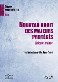 Nouveau droit des majeurs protégés - Difficultés pratiques.pdf