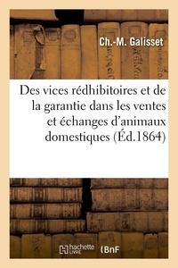 Ch.-m. Galisset et Jacques Mignon - Nouveau traité des vices rédhibitoires et de la garantie dans les ventes.