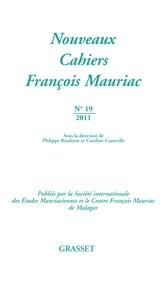 Philippe Baudorre et Caroline Casseville - Nouveaux Cahiers François Mauriac N° 19/2011 : .