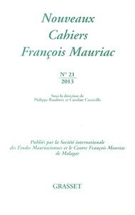 Philippe Baudorre et Caroline Casseville - Nouveaux Cahiers François Mauriac N° 21/2013 : .